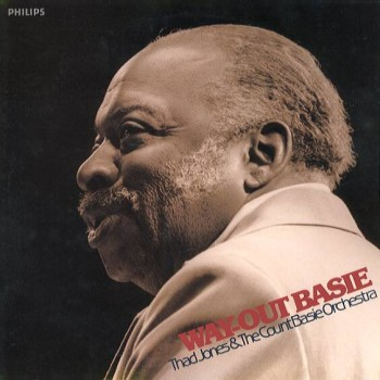WAY-OUT BASIE / Thad Jones and The Count Basie Orchestra